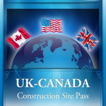 UK-Canada Construction Site Pass